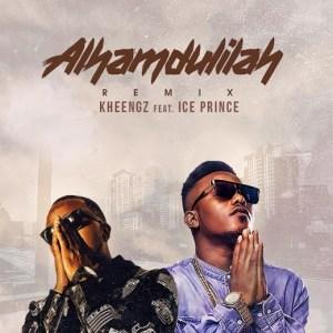 Kheengz - Alhamdulilah Ft. Ice Prince